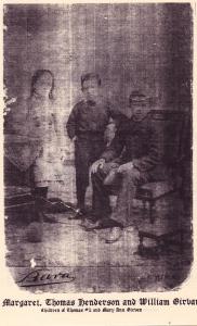 Margaret, Thomas Henderson and William Girvan, Children of Thomas #2  1838-1886 and Mary Ann Girvan